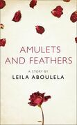 Amulets and Feathers: A Story from the collection, I Am Heathcliff