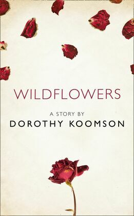 Wildflowers: A Story from the collection, I Am Heathcliff