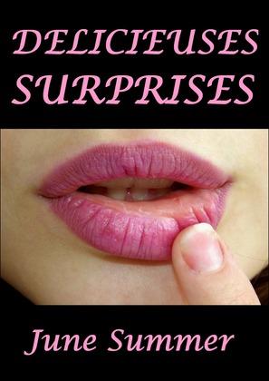 Délicieuses surprises