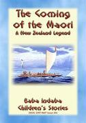 THE COMING OF THE MAORI - A Legend of New Zealand