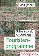 Schwarzwald für Anfänger