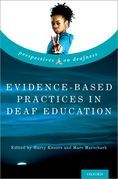 Evidence-Based Practices in Deaf Education