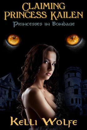 Claiming Princess Kailen (Princesses in Bondage)