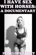I Have Sex With Horses: A Documentary