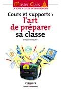 Cours et supports : l'art de préparer sa classe