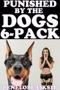 Punished By The Dogs 6-Pack