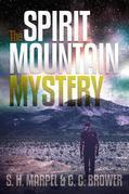 The Spirit Mountain Mystery
