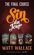 Sin du Jour: The Final Course