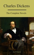 Charles Dickens  : The Complete Novels (A to Z Classics)