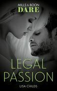 Legal Passion (Mills & Boon Dare) (Legal Lovers, Book 3)