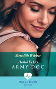 Healed By Her Army Doc (Mills & Boon Medical) (Bondi Bay Heroes, Book 3)