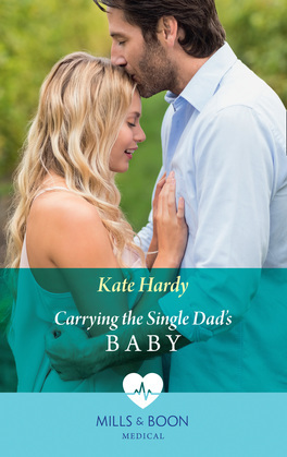 Carrying The Single Dad's Baby (Mills & Boon Medical)