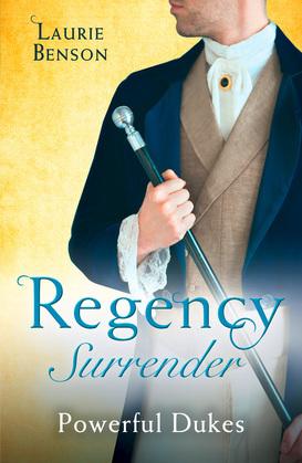 Regency Surrender: Powerful Dukes: An Unsuitable Duchess / An Uncommon Duke (Secret Lives of the Ton) (Mills & Boon M&B)