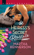 The Heiress's Secret Romance (Mills & Boon Kimani) (The Kingsleys of Texas, Book 4)