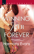 Winning Her Forever (Mills & Boon Kimani) (Bay Point Confessions, Book 4)