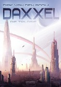 Daxxel - Die Trilogie (Eobal, Habitat C & Meran)
