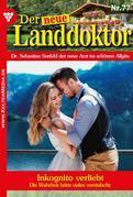 Der neue Landdoktor 77 – Arztroman