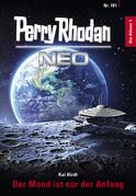 Perry Rhodan Neo 181: Der Mond ist nur der Anfang