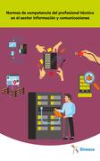 Normas de competencia del profesional técnico en el sector información y comunicaciones