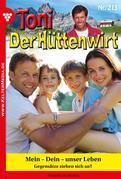 Toni der Hüttenwirt 213 – Heimatroman
