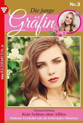 Die junge Gräfin 3 – Adelsroman