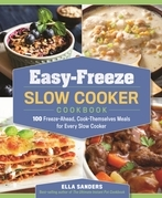 Easy-Freeze Slow Cooker Cookbook