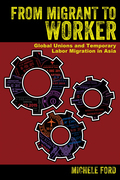From Migrant to Worker