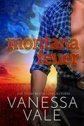 Montana Feuer