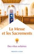 La Messe et les Sacrements
