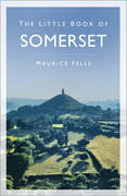 The Little Book of Somerset