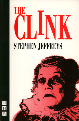 The Clink (NHB Modern Plays)