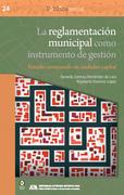 La reglamentación municipal como instrumento de gestión