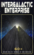 INTERGALACTIC ENTERPRISE: 60+ Space Sci-Fi Novels in One Edition