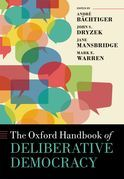 The Oxford Handbook of Deliberative Democracy