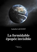 La formidable épopée invisible