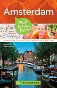 Bruckmann Reiseführer Amsterdam: Zeit für das Beste. Highlights, Geheimtipps, Wohlfühladressen