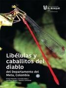 Libélulas y caballitos del diablo del Departamento del Meta, Colombia