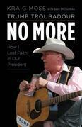 Trump Troubadour No More