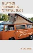 Television Storyworlds as Virtual Space