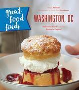 Great Food Finds Washington, DC