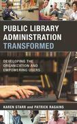 Public Library Administration Transformed