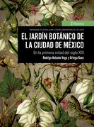 El jardín botánico de la Ciudad de México