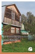 La Russie au quotidien
