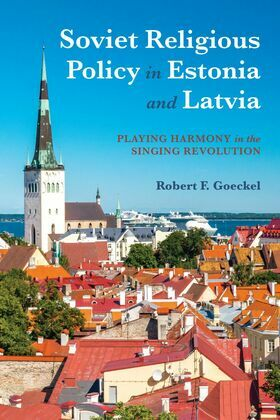 Soviet Religious Policy in Estonia and Latvia