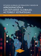 Aproximación a los estudios globales: actores y estrategias