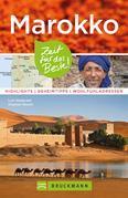Bruckmann Reiseführer Marokko: Zeit für das Beste. Highlights, Geheimtipps, Wohlfühladressen.