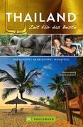 Bruckmann Reiseführer Thailand: Zeit für das Beste. Highlights, Geheimtipps, Wohlfühladressen. NEU 2018