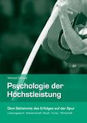 Psychologie der Höchstleistung