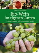 Bio-Wein im eigenen Garten