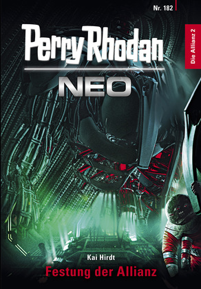 Perry Rhodan Neo 182: Festung der Allianz